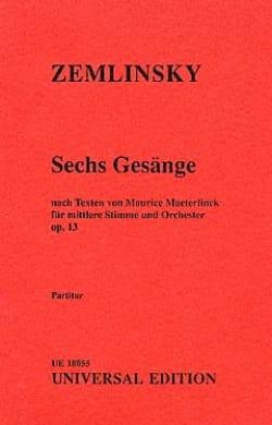 Sechs Gesänge op. 13 - Conducteur Alexander von Zemlinsky laflutedepan
