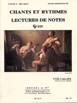 Yves Callier - Songs and rhythms - Cycle 2 - 1st year - Sheet Music - di-arezzo.co.uk