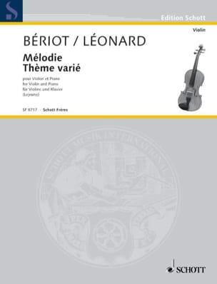 Bériot Charles A. (de) / Léonard Hubert - Melody / Varied Theme - Sheet Music - di-arezzo.co.uk