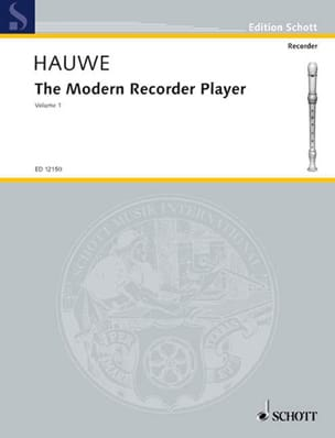 The modern recorder player - Volume 1 Walter van Hauwe laflutedepan