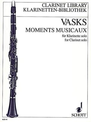 Moments musicaux – Klarinette solo - Peteris Vasks - laflutedepan.com
