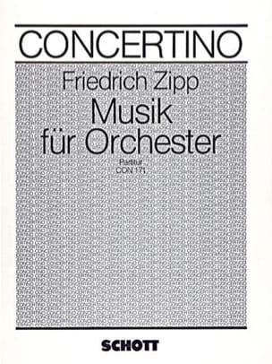 Musik für Orchester - Partitur - Friedrich Zipp - laflutedepan.com