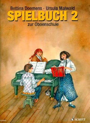 Doemens Bettina / Maiwald Ursula - Oboenschule - Spielbuch 2 - Sheet Music - di-arezzo.co.uk