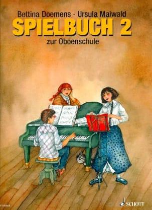 Doemens Bettina / Maiwald Ursula - Oboenschule - Spielbuch 2 - Partition - di-arezzo.fr
