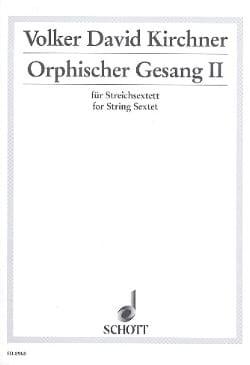 Orphischer Gesang II -Partitur + Stimmen laflutedepan