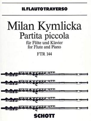 Partita Piccolá – Flöte Klavier - Milan Kymlicka - laflutedepan.com