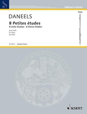 François Daneels - 8 Petites études - Flûte - Partition - di-arezzo.fr