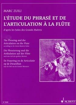 Marc Zuili - L'étude du phrasé et de l'articulation à la flûte - Partition - di-arezzo.fr