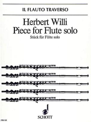 Piece for flute solo - Herbert Willi - Partition - laflutedepan.com