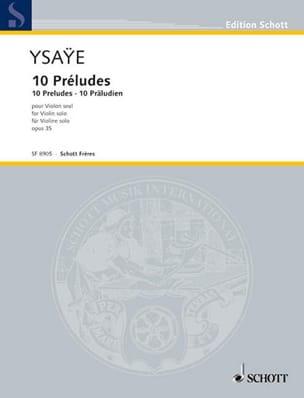 Eugène Ysaÿe - 10 Preludes op. 35 - Partition - di-arezzo.co.uk
