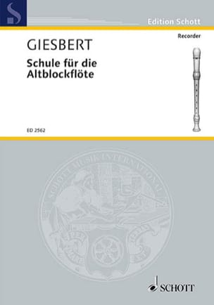 Franz J. Giesbert - Schule für die Altblockflöte - Partitura - di-arezzo.it