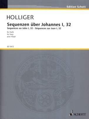 Heinz Holliger - Sequenzen über Johannes 1, 32 –Harfe - Partition - di-arezzo.fr