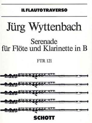 Serenade - Flöte Klarinette - Jürg Wyttenbach - laflutedepan.com