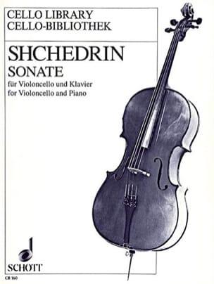 Sonate - Violoncelle - Rodion Shchedrin - Partition - laflutedepan.com