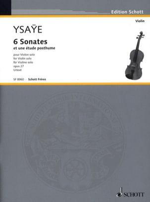Eugène Ysaÿe - 6 Sonates op. 27 / Etude posthume - Partition - di-arezzo.ch