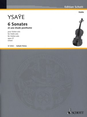 Eugène Ysaÿe - 6 Sonates op. 27 / Etude posthume - Partition - di-arezzo.fr