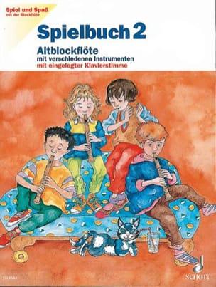 Spielbuch 2 - Altoblockflöte Spiel und Spass mi der Blockflöte laflutedepan