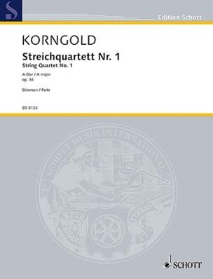 Streichquartett Nr. 1 1922/23 A-Dur - KORNGOLD - laflutedepan.com