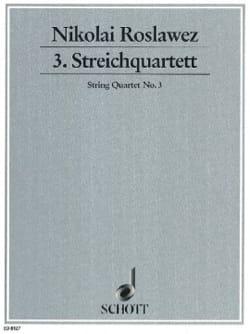 Streichquartett Nr. 3 (1920) - Nikolaj A. Roslawez - laflutedepan.com