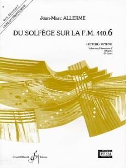 Jean-Marc Allerme - du Solfège sur la FM 440.6 - Lecture Rythme – PROFESSEUR - Partition - di-arezzo.fr