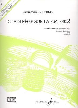 Jean-Marc Allerme - du Solfège sur la FM 440.2 - Chant Audition Analyse - Sheet Music - di-arezzo.co.uk