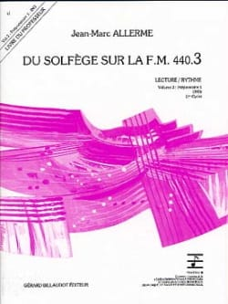 Jean-Marc Allerme - of the Solfeggio on the FM 440.3 - Reading Rhythm - PROFESSOR - Sheet Music - di-arezzo.co.uk