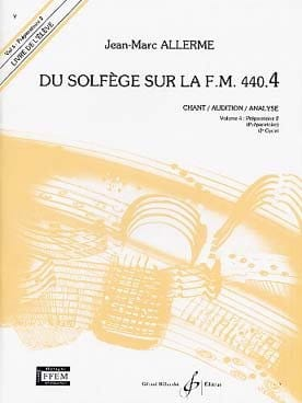 Jean-Marc Allerme - du Solfège sur la FM 440.4 - Chant Audition Analyse - Sheet Music - di-arezzo.co.uk