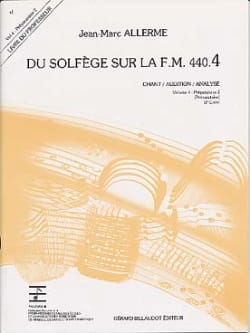 Jean-Marc Allerme - of the Solfeggio on the FM 440.4 - Chant Audition Analysis - PROFESSOR - Sheet Music - di-arezzo.co.uk