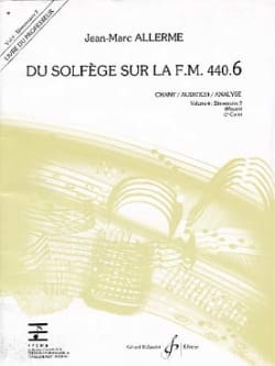 Jean-Marc Allerme - of the Solfeggio on the FM 440.6 - Chant Audition Analysis - PROFESSOR - Sheet Music - di-arezzo.co.uk