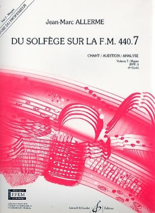 Jean-Marc Allerme - of the Solfeggio on the FM 440.7 - Chant Audition Analysis - PROFESSOR - Sheet Music - di-arezzo.com