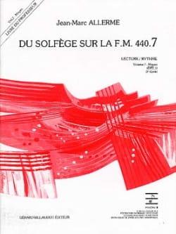 Jean-Marc Allerme - du Solfège sur la FM 440.7 - Lecture Rythme – PROFESSEUR - Partition - di-arezzo.fr