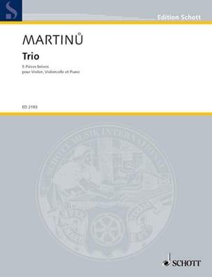 Trio - 5 Pièces brèves - MARTINU - Partition - laflutedepan.com