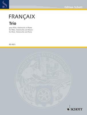 Jean Françaix - Trio (1995) – Flûte, cello piano - Partition - di-arezzo.fr