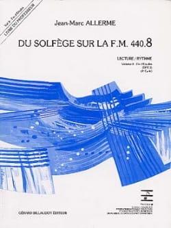 Jean-Marc Allerme - du Solfège sur la FM 440.8 - Lecture Rythme – PROFESSEUR - Partition - di-arezzo.fr