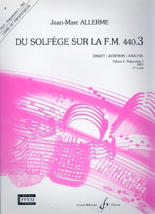 Jean-Marc Allerme - du Solfège sur la FM 440.3 - Chant Audition Analyse – PROFESSEUR - Partition - di-arezzo.fr