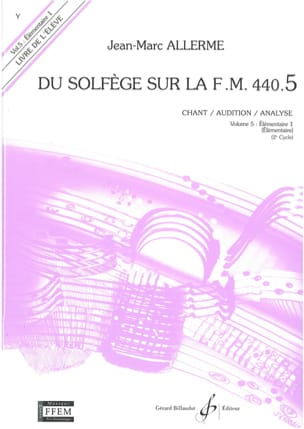 Jean-Marc Allerme - of the Solfège on the FM 440.5 - Chant Audition Analyze - Sheet Music - di-arezzo.co.uk