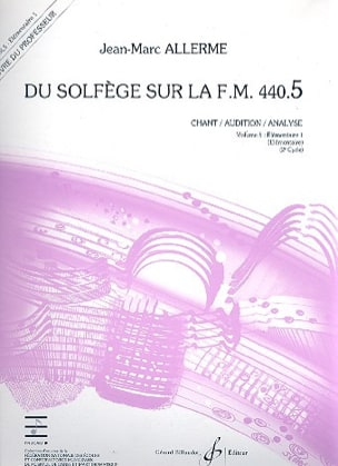 Jean-Marc Allerme - of the Solfeggio on the FM 440.5 - Chant Audition Analysis - PROFESSOR - Sheet Music - di-arezzo.co.uk
