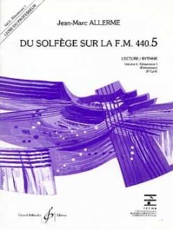 Jean-Marc Allerme - du Solfège sur la FM 440.5 - Lecture Rythme - PROFESSEUR - Partition - di-arezzo.fr