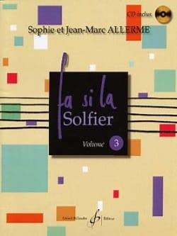 Jean-Marc Allerme - Fa Si la Solfier Volume 3 - 楽譜 - di-arezzo.jp