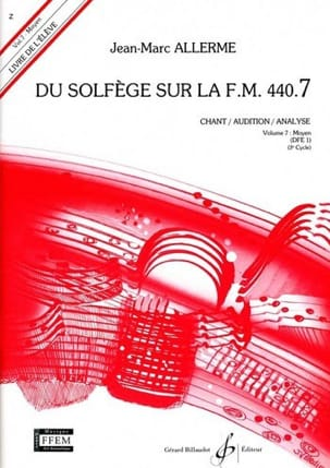 Jean-Marc Allerme - of the Solfège on the FM 440.7 - Chant Audition Analyze - Sheet Music - di-arezzo.co.uk