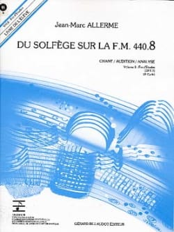 Jean-Marc Allerme - du Solfège sur la FM 440.8 - Chant Audition Analyse avec CD - Partition - di-arezzo.fr