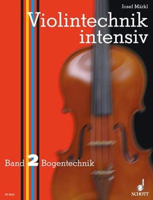 Josef Märkl - Violintechnik intensiv – Bd. 2 - Partition - di-arezzo.fr