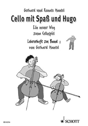 Mantel Gerhard / Mantel Renate - Cello with Spass und Hugo - Lehrerheft - Bd 1 - Sheet Music - di-arezzo.co.uk