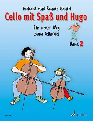 Mantel Gerhard / Mantel Renate - Cello with Spass and Hugo - Bd 2 - Sheet Music - di-arezzo.co.uk
