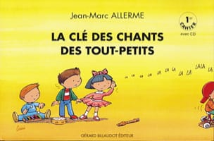 Jean-Marc Allerme - The Key of Songs of Toddlers Volume 1 - Sheet Music - di-arezzo.co.uk