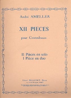 André Ameller - 12 Pieces for Double Bass - Sheet Music - di-arezzo.co.uk