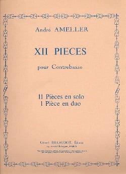 André Ameller - 12 Pièces pour Contrebasse - Partition - di-arezzo.fr
