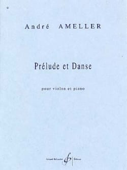 André Ameller - Prelude and dance - Sheet Music - di-arezzo.co.uk