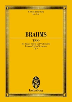 Johannes Brahms - Trio avec Piano en Si Majeur, op. 8 - Partition - di-arezzo.fr