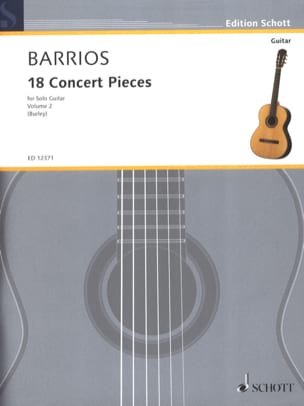 Mangore Agustin Barrios - 18 Concert Pieces, Volume 2 - Sheet Music - di-arezzo.co.uk